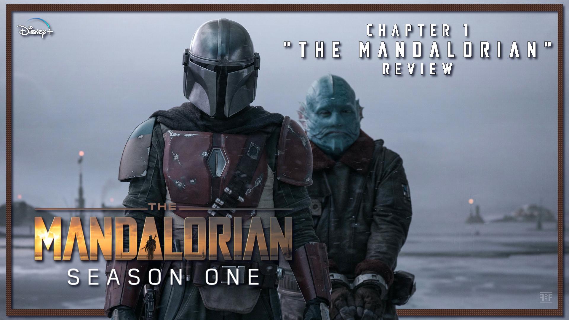 The Mandalorian: Chapter 1 'The Mandalorian'