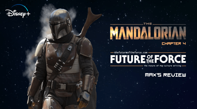 Review | The Mandalorian Chapter 4