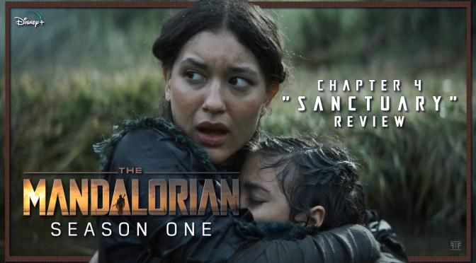 Review | The Mandalorian: Chapter 4 'Sanctuary'
