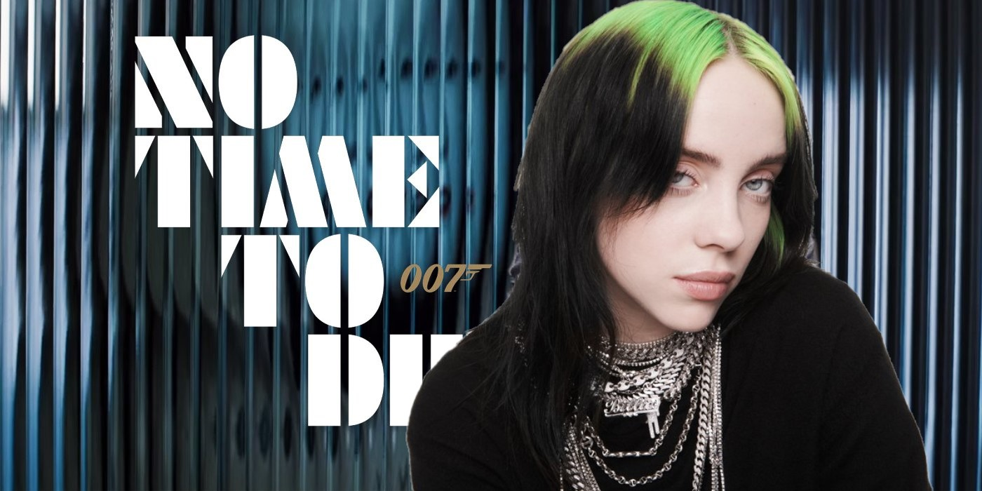 Am Katarina Model billie eilish to perform the theme song for 'no time to die