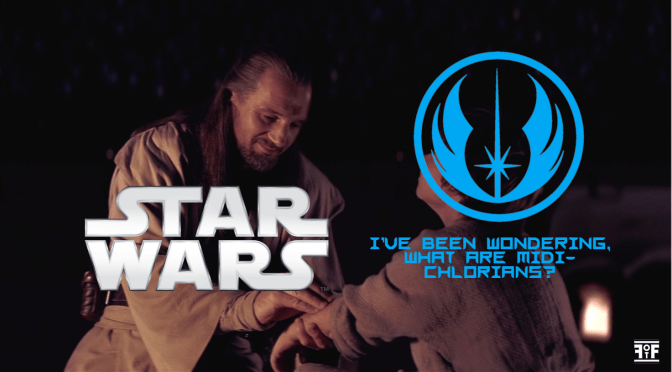 Star Wars | I've Been Wondering, What Are Midi-chlorians?