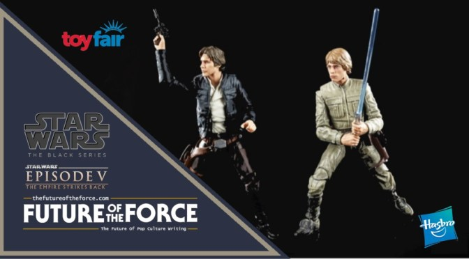 Toy Fair 2020 | Black Series Empire Strikes Back 40th Anniversary Figures Revealed!