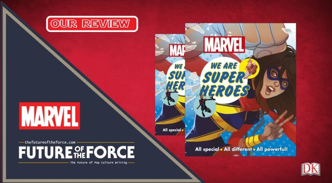 Marvel We Are Superheroes Book Review