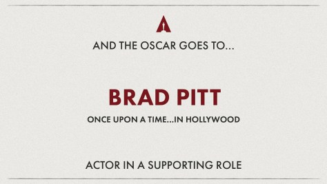 Best Supporting Actor: Brad Pitt (Once Upon A Time In Hollywood) Oscars 2020