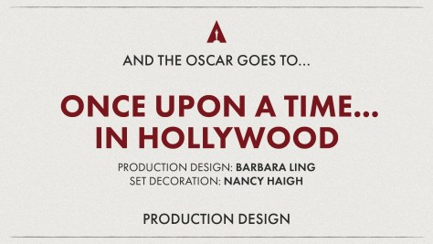 Best Production Design: Once Upon A Time In Hollywood - Oscars 2020