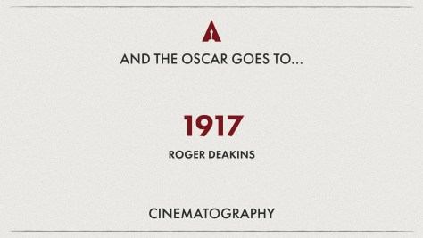 Best Cinematography: 1917 - Roger Deakins - Oscars 2020