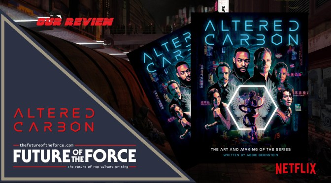 Book Review | Altered Carbon: The Art And Making Of The Series