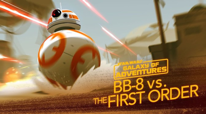 Star Wars: Galaxy of Adventures - BB-8 - A Hero Rolls Out