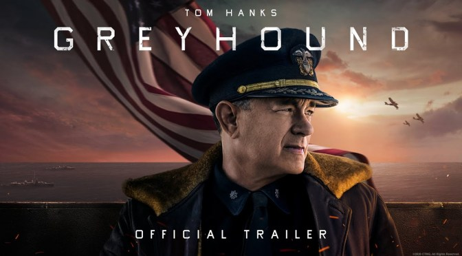 Dive! Dive! Dive! Trailer For Hanks' 'Greyhound' Floats In