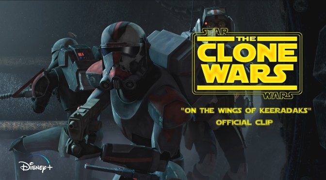 "Star Wars: The Clone Wars | ""On the Wings of Keeradaks"" Clip"
