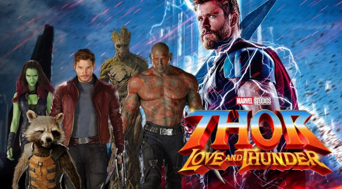 The Guardians Of The Galaxy to Appear in Thor Love and Thunder?