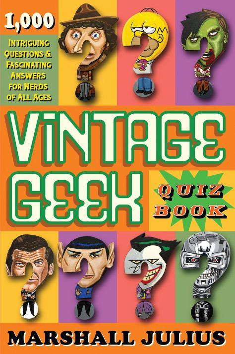 The Vintage Geek Quiz Book
