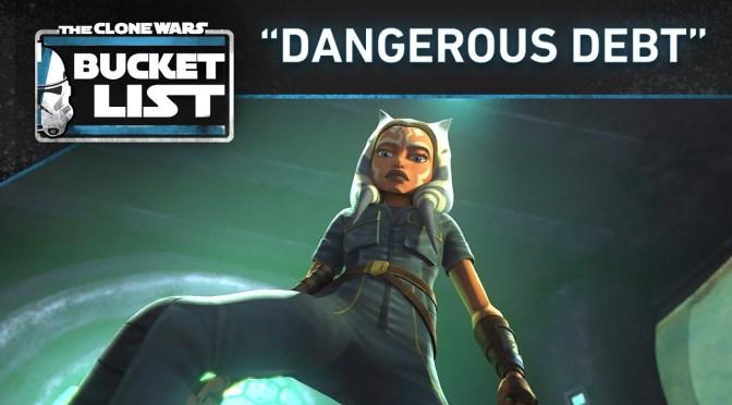 Bucket-List-Dangerous-Debt-Star-Wars-The-Clone-Wars
