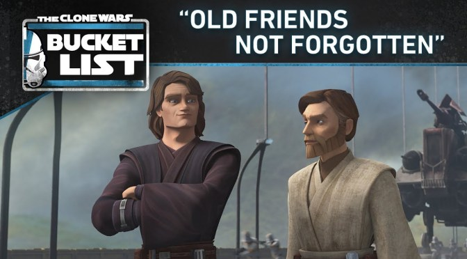 "Bucket List: ""Old Friends Not Forgotten"" 