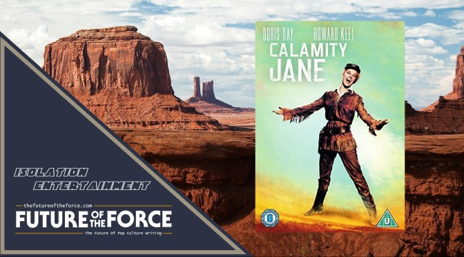 Isolation Entertainment | Calamity Jane