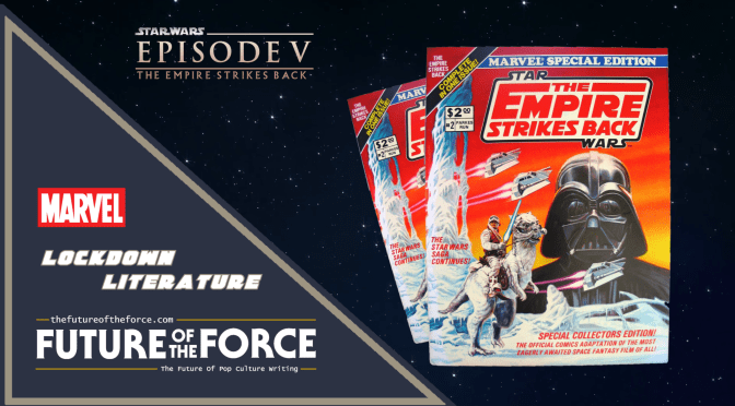 Lockdown Literature | The Empire Strikes Back (Marvel Comics Version)