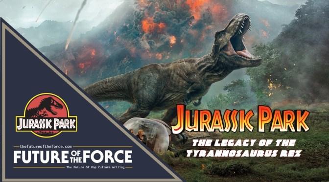 Jurassic-World-The-Legacy-of-the-Tyrannosaurus-Rex
