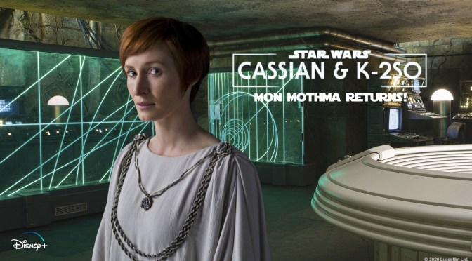 Mon Mothma To Return For The Cassian Andor Rogue One Spin-Off Series