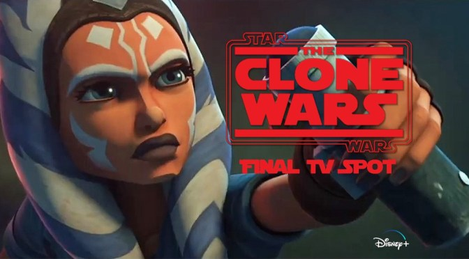 Star Wars: The Clone Wars | Final TV Spot