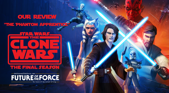 Review | Star Wars: The Clone Wars 'The Phantom Apprentice'