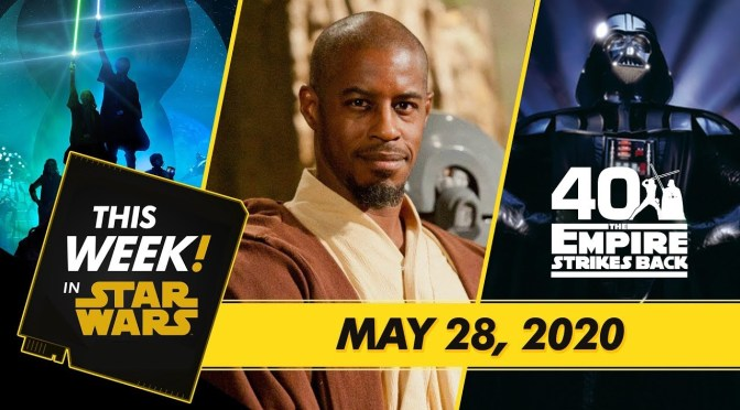 This Week! in Star Wars | A Look At Jedi Temple Challenge, Anniversary Celebrations, and More!
