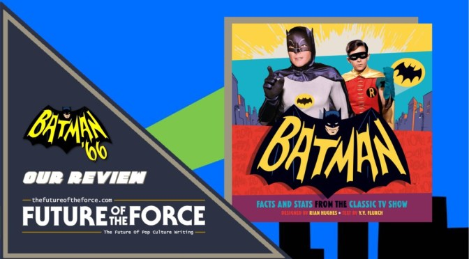 Book Review | Batman: Facts And Stats From The Classic TV Show