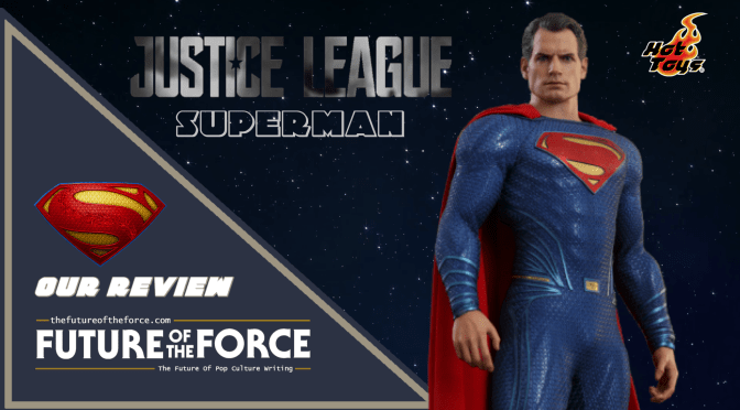 Hot Toys Review | Superman (Justice League)