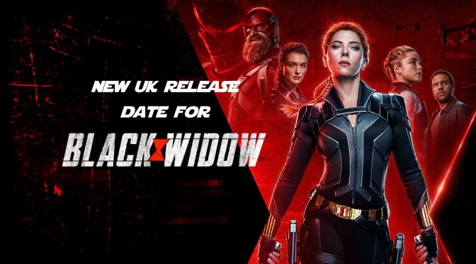 New UK Release Date For Marvel's 'Black Widow'