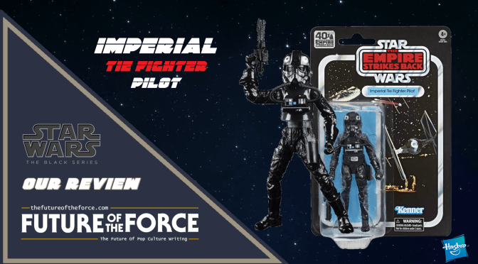 Black Series Review | Imperial Tie Fighter Pilot (The Empire Strikes Back)