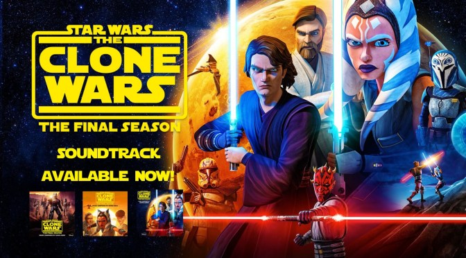 Star Wars: The Clone Wars – The Final Season Soundtrack Available On Amazon Music