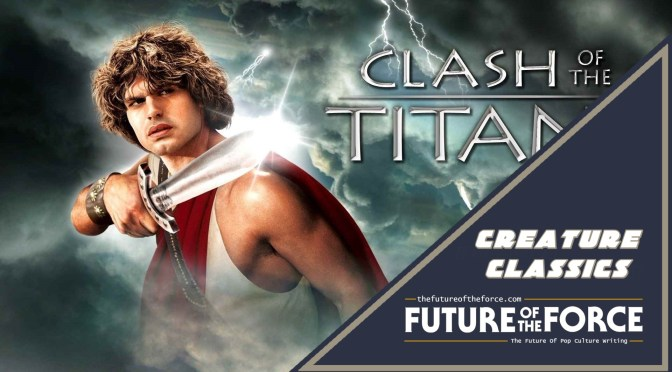 Creature Classics | 'Clash Of The Titans' (1981)