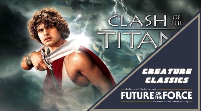 Creature Classics | Clash Of The Titans