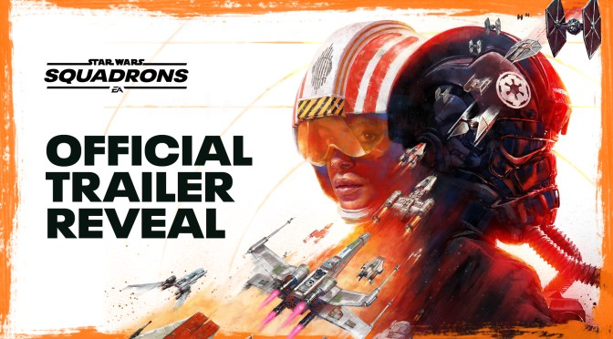 'Star Wars Squadrons' | EA Reveals The Official Trailer