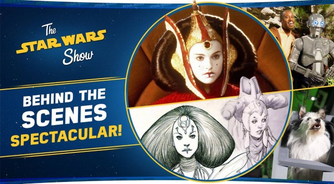 The Star Wars Show | Trisha Biggar and E.K. Johnston Talk Padmé Fashion and We Go Behind The Scenes!
