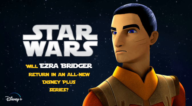 Is Ezra Bridger About To Make His Live-Action Debut?
