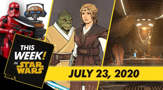 This Week! in Star Wars | Star Wars: The High Republic Exclusive Look, Comic-Con@Home Star Wars Panels, and More!