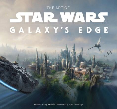 The Art Of Star Wars Galaxy's Edge