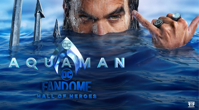 DC FanDome | 'Aquaman' Panel Highlights