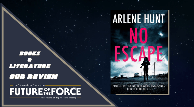 Book Review | 'No Escape' (Arlene Hunt)