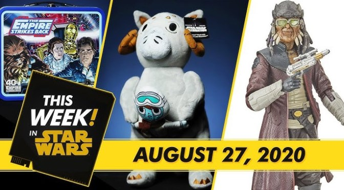 This Week! in Star Wars | Star Wars Celebration Merchandise, Star Wars: Galaxy's Edge Gets Animated and More!