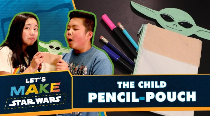 Let's Make Star Wars | How to Make The Child Pencil Pouch