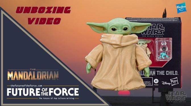 FOTF TV | The Child (The Mandalorian) Star Wars: The Black Series Unboxing Video
