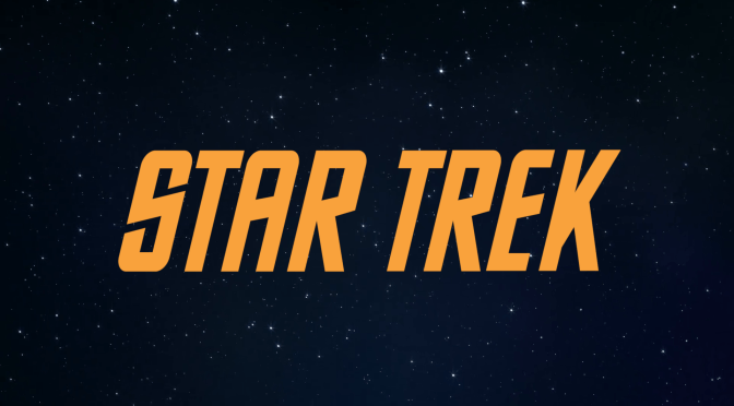 Star Trek | A Great Time To Engage!
