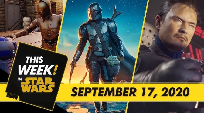 This Week! in Star Wars | The Mandalorian Trailer, Tales from the Galaxy's Edge Updates, and More!