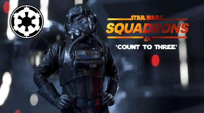 Review | Star Wars Squadrons 'Count to Three' (EA Short Story)