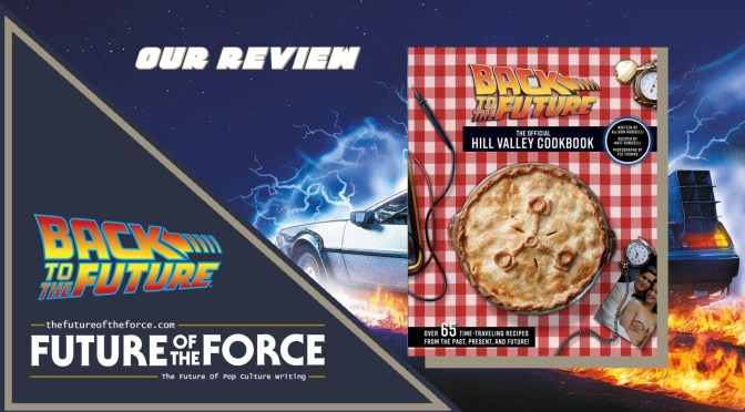 Book Review | Back To The Future: The Official Hill Valley Cookbook