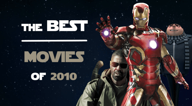 10 for 2010 | A 10th Anniversary Retrospective on the Best Films of 2010