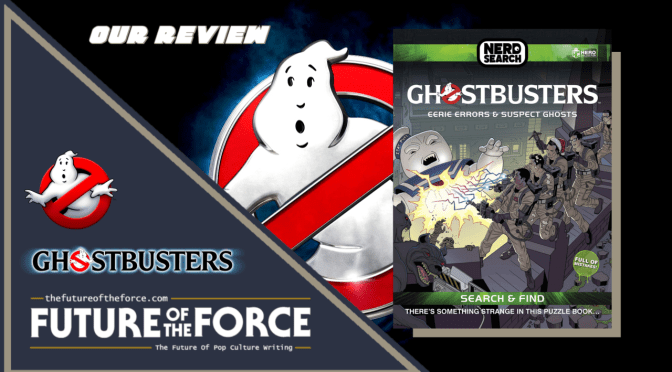 Book Review | Ghostbusters: Eerie Errors And Suspect Ghosts