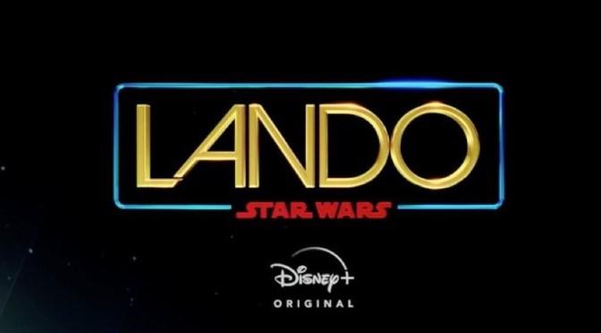 Breaking | Star Wars: Lando Announced
