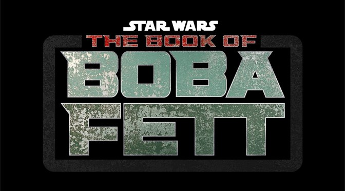 The Book Of Boba Fett Mini-Series Confirmed